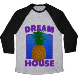 Dream House Baseball Tee from LookHUMAN
