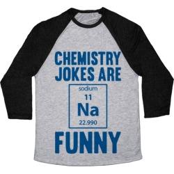 Chemistry Jokes Are Sodium Funny Baseball Tee from LookHUMAN
