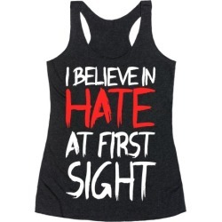 I Believe In Hate At First Sight Racerback Tank from LookHUMAN found on Bargain Bro Philippines from LookHUMAN for $25.99
