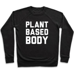 Plant Based Body Pullover from LookHUMAN