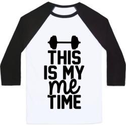 This Is My Me Time Baseball Tee from LookHUMAN