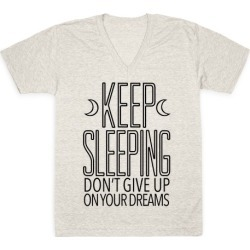 Keep Sleeping V-Neck T-Shirt from LookHUMAN found on Bargain Bro Philippines from LookHUMAN for $27.99