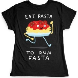 Eat Pasta To Run Fasta T-Shirt from LookHUMAN found on Bargain Bro Philippines from LookHUMAN for $21.99