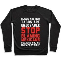 Roses are Red Tacos Are Enjoyable Pullover from LookHUMAN