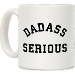 Dadass Serious Mug from LookHUMAN