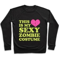 This Is My Sexy Zombie Costume Pullover from LookHUMAN found on Bargain Bro Philippines from LookHUMAN for $34.99