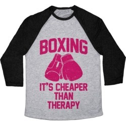 Boxing It's Cheaper Than Therapy Baseball Tee from LookHUMAN