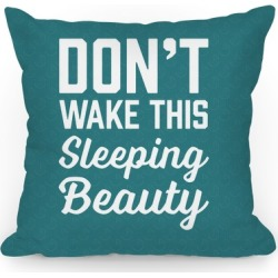 Don't Wake This Sleeping Beauty Throw Pillow from LookHUMAN found on Bargain Bro Philippines from LookHUMAN for $29.99
