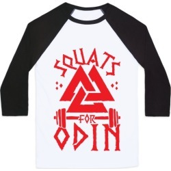 Squats For Odin Baseball Tee from LookHUMAN