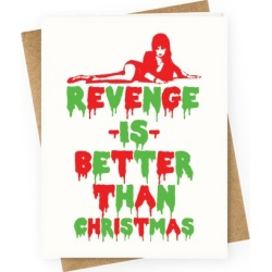 Revenge is Better than Christmas Greeting Card from LookHUMAN
