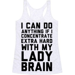 Lady Brain Racerback Tank from LookHUMAN