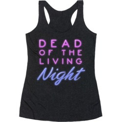 Dead of the Living Night Racerback Tank from LookHUMAN found on Bargain Bro from LookHUMAN for USD $19.75