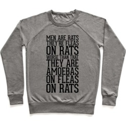 Men Are Rats Pullover from LookHUMAN
