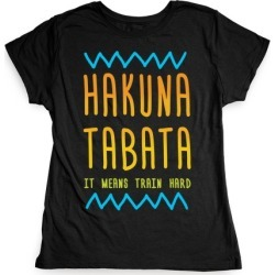 Hakuna Tabata T-Shirt from LookHUMAN