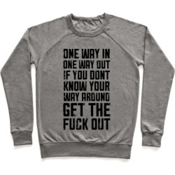 One Way In One Way Out Buckwild Pullover from LookHUMAN