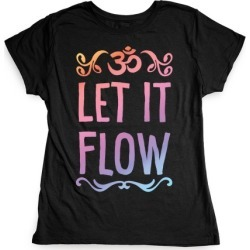 Let It Flow Yoga T-Shirt from LookHUMAN