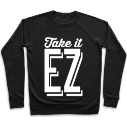 Take It EZ Pullover from LookHUMAN