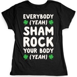 Everybody Shamrock Your Body T-Shirt from LookHUMAN