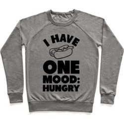 I Have One Mood: Hungry Pullover from LookHUMAN