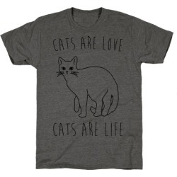 Cats Are Love Cats Are Life T-Shirt from LookHUMAN