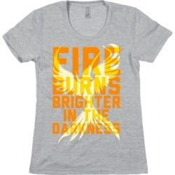 Fire Burns Brighter T-Shirt from LookHUMAN