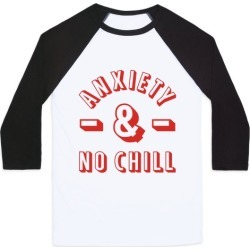 Anxiety And No Chill Baseball Tee from LookHUMAN