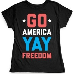 Go America Yay Freedom (White) T-Shirt from LookHUMAN