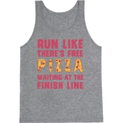 Run Like There's Free Pizza Tank Top from LookHUMAN
