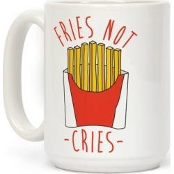 Fries Not Cries Mug from LookHUMAN