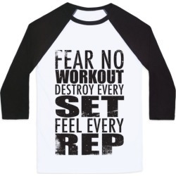 Fear No Workout Baseball Tee from LookHUMAN