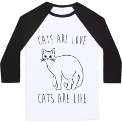 Cats Are Love Cats Are Life Baseball Tee from LookHUMAN