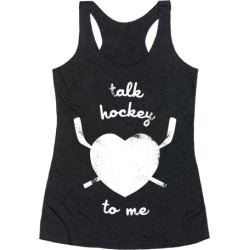 Talk Hockey To Me Racerback Tank from LookHUMAN found on Bargain Bro from LookHUMAN for USD $19.75