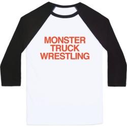 Monster Truck Wrestling Baseball Tee from LookHUMAN