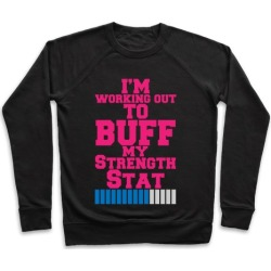 Buff Your Stats Pullover from LookHUMAN