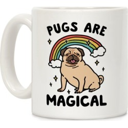 Pugs Are Magical Mug from LookHUMAN