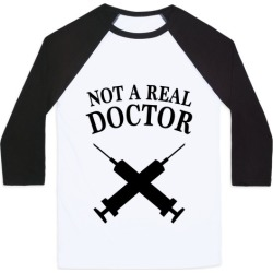 Not A Real Doctor (Tank) Baseball Tee from LookHUMAN found on Bargain Bro Philippines from LookHUMAN for $29.99