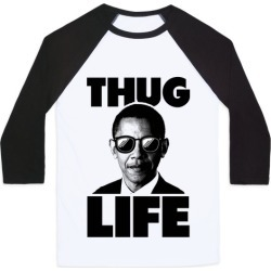 Obama Thug Life Baseball Tee from LookHUMAN