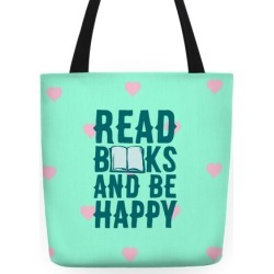 Read Books And Be Happy Tote Bag from LookHUMAN