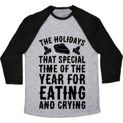 The Holidays That Special Time Of The Year Baseball Tee from LookHUMAN