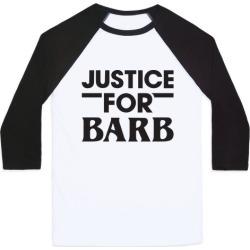 Justice For Barb Baseball Tee from LookHUMAN