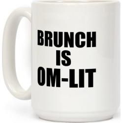 Brunch Is Om-Lit Mug from LookHUMAN