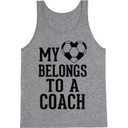 My Heart Belongs To A Soccer Coach (Baseball Tee) Tank Top from LookHUMAN
