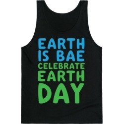 Earth Is Bae Celebrate Earth Day White Print Tank Top from LookHUMAN