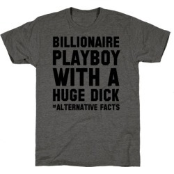 Billionaire Playboy (Alternative facts) T-Shirt from LookHUMAN