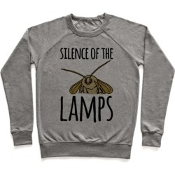 Silence of The Lamps Moth Parody Pullover from LookHUMAN