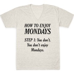 How to Enjoy Mondays V-Neck T-Shirt from LookHUMAN