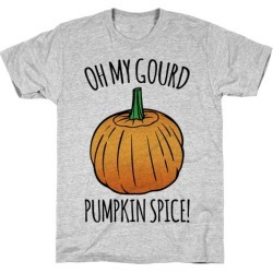 Oh My Gourd Pumpkin Spice T-Shirt from LookHUMAN