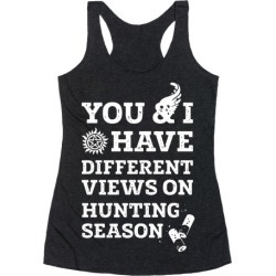You & I Have Different Views On Hunting Season Racerback Tank from LookHUMAN found on Bargain Bro Philippines from LookHUMAN for $25.99