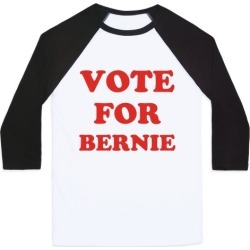 Vote For Bernie Baseball Tee from LookHUMAN