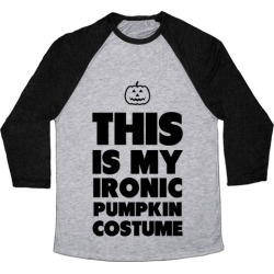 Ironic Pumpkin Costume Baseball Tee from LookHUMAN found on Bargain Bro Philippines from LookHUMAN for $29.99